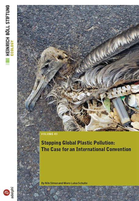 Simon, Nils und Maro Luisa Schulte 2017: Stopping Global Plastic Pollution: The Case for an International Convention. Berlin: Heinrich-Böll-Stiftung. Kurzfassung auf Deutsch (PDF) zum Download
