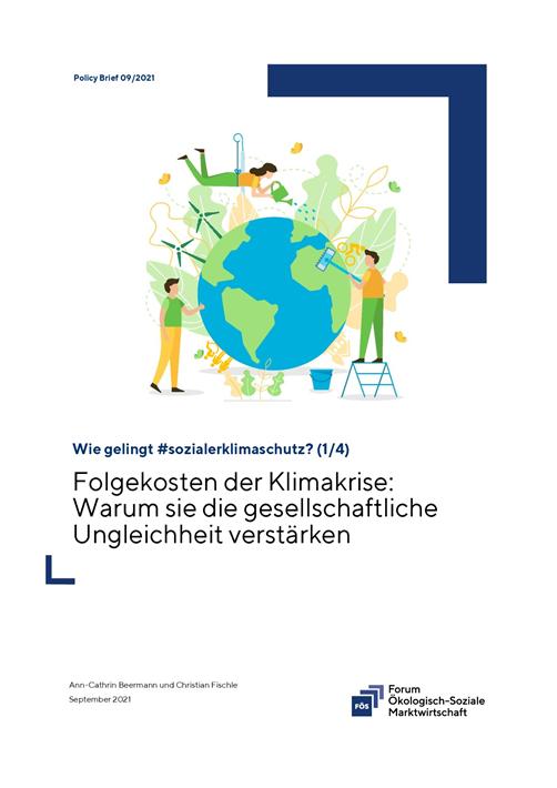 Folgekosten der Klimakrise. Warum sie die gesellschaftliche Ungleichheit verstärken. © FÖS e.V.